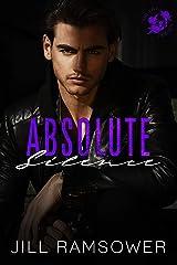 Absolute Silence: A Dark Mafia Romance (The Five Families Book 5) Kindle Edition