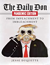 The Daily Don Pandemic Edition: From Impeachment to Imbleachment