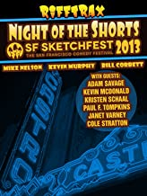 RiffTrax: Night of the Shorts - SF Sketchfest 2013