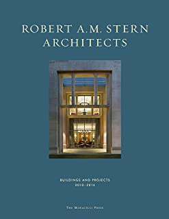 Robert A. M. Stern Architects: Buildings and Projects 2010-2014
