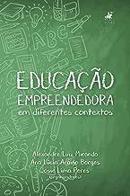 Educação empreendedora em diferentes contextos