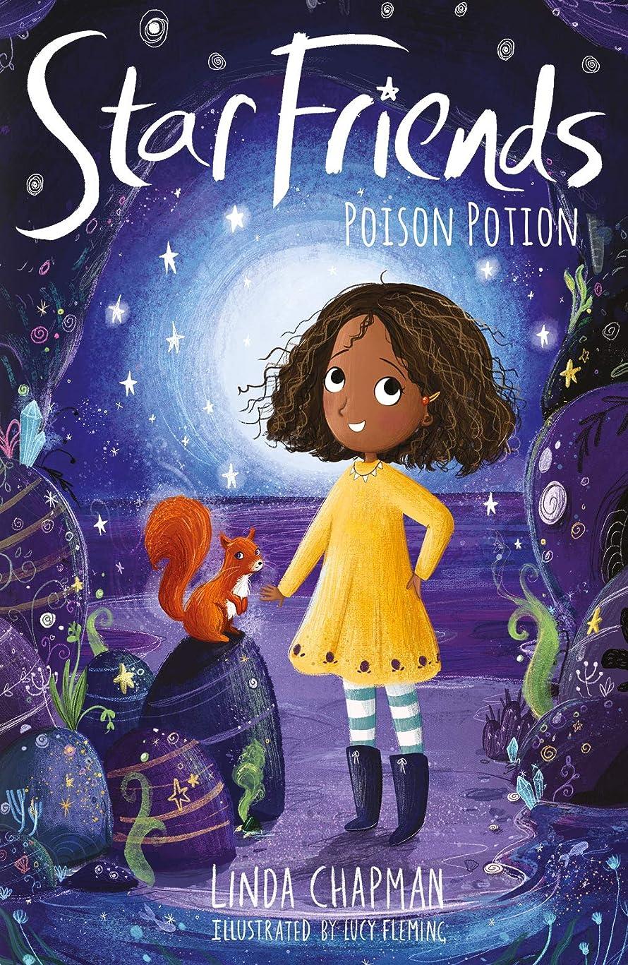 アーカイブ落花生穀物Poison Potion (Star Friends Book 6) (English Edition)