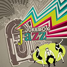 Jukebox Jazz Party Lounge: Postmodern Vibes, Rhythm of Blue City, Night Club Session