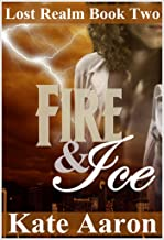 Fire & Ice (Lost Realm Book 2) (English Edition)