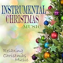 Instrumental Christmas Music - Relaxing Christmas Music