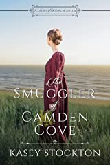 The Smuggler of Camden Cove: A Ladies of Devon Novella Kindle Edition
