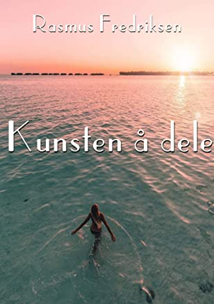 Kunsten å dele (Norwegian Edition)