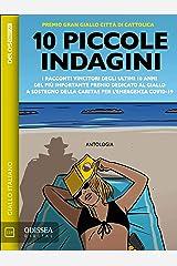 10 Piccole indagini Formato Kindle