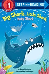 Big Shark, Little Shark, Baby Shark (Step into Reading) Kindle Edition