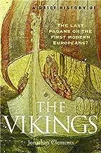 A Brief History of the Vikings: The Long Haul to Trafalgar (Brief Histories)