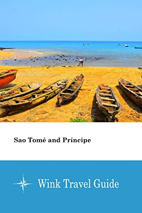 Sao Tomé and Príncipe - Wink Travel Guide (English Edition)