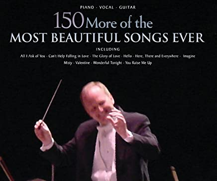 150 More of the Most Beautiful Songs Ever Songbook - Kindle