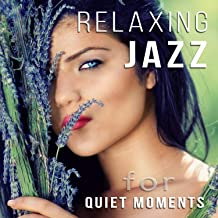 Relaxing Jazz for Quiet Moments: Acoustic Jazz Guitar Music, Smooth Sax Songs, Piano Bar Background Music Ambient