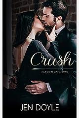 Crush (Lakeside Vines Book 1) Kindle Edition