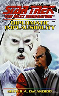 Diplomatic Implausibility (Star Trek: The Next Generation Book 61)