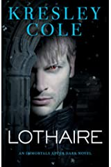 Lothaire (Immortals After Dark Book 12) Kindle Edition