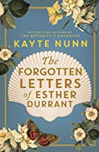 The Forgotten Letters of Esther Durrant: The new gripping and heartbreaking historical novel from the bestselling author of The Botanist's Daughter (English Edition)