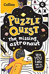 Puzzle Quest The Missing Astronaut: Solve more than 100 puzzles in this adventure story for kids aged 7+ Paperback