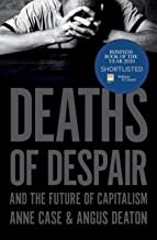 Deaths of Despair and the Future of Capitalism PDF