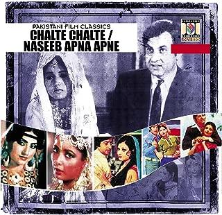 Chalte Chalte / Naseeb Apna Apna