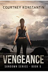 Vengeance (Sundown Series Book 5) Kindle Edition