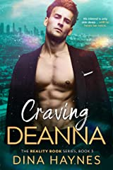 Craving Deanna: A New Adult Curvy Girl Romance (The Reality Book Series 3) Kindle Edition
