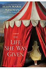 The Life She Was Given: A Moving and Emotional Saga of Family and Resilient Women Kindle Edition