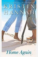 Home Again: A Novel Kindle Edition