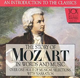 The Story of Mozart in Words and Music