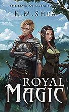 Royal Magic (The Elves of Lessa Book 2)