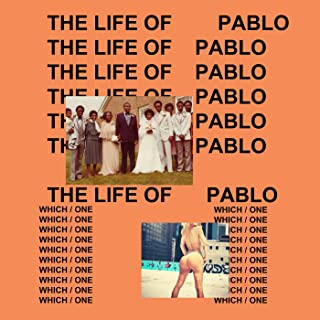 The Life Of Pablo [Explicit]