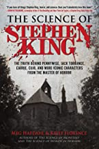 Download The Science of Stephen King: The Truth Behind Pennywise, Jack Torrance, Carrie, Cujo, and More Iconic Characters from the Master of Horror PDF