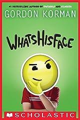 Whatshisface Kindle Edition