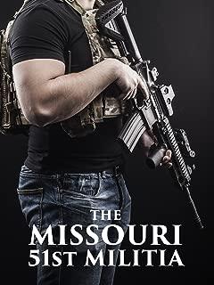 The Missouri 51st Militia