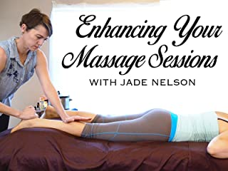 Enhancing Your Massage Sessions With Jade Nelson