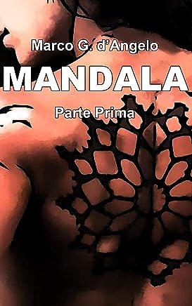 MANDALA: Parte Prima