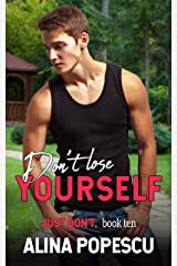 Don't Lose Yourself (Just Don't Book 10) Kindle Edition