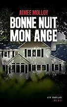 Bonne nuit mon ange (French Edition)