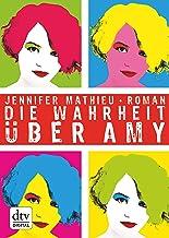 Die Wahrheit über Amy: Roman (German Edition)