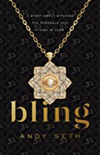 Bling: A Story About Ditching the Struggle and Living in Flow