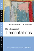 The Message of Lamentations (The Bible Speaks Today Series)