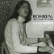 bohren und der club of gore piano nights