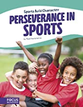 Perseverance in Sports (Focus Readers: Sports Build Character: Beacon Level)
