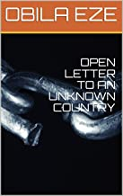 OPEN LETTER TO AN UNKNOWN COUNTRY (FIRST EDITION) (English Edition)