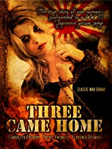 Three Came Home: Classic War Drama