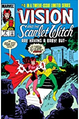 Vision and the Scarlet Witch (1985-1986) #4 (of 12) Kindle Edition
