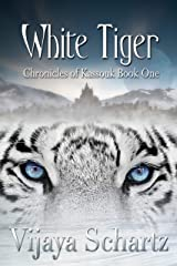 White Tiger (Chronicles of Kassouk Book 1) Kindle Edition