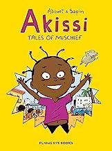 Akissi: Tales of Mischief: Akissi Book 1
