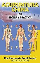 Acupuntura China: En Teoría y Práctica (Spanish Edition)