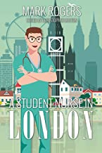 A Student Nurse in London (English Edition)